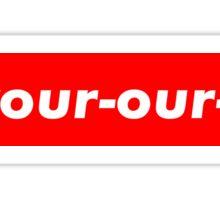 Devour !!!! Sticker