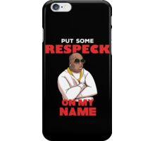 "Birdman ""Put Some Respeck on My Name iPhone Case/Skin"