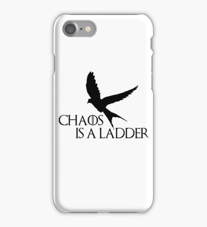 Chaos is a ladder iPhone Case/Skin