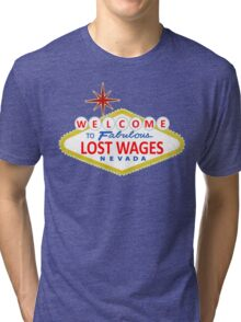 Lost Wages Nevada Tri-blend T-Shirt