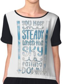 Steady (For King & Country) Lyrics Chiffon Top