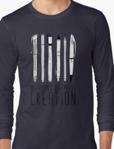 Weapons Of Mass Creation Long Sleeve T-Shirt