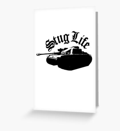 The StuG life Greeting Card