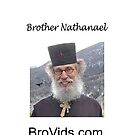 Brother Natanael's BroVids.com by Albert