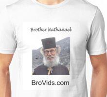 Brother Natanael's BroVids.com Unisex T-Shirt