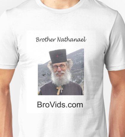 Brother Natanael  BroVids.com Unisex T-Shirt