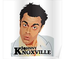 Johnny Knoxville Poster