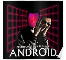 Nightmares of a Teenage Android Poster