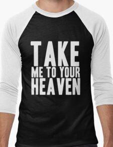 Take Me To Your Heaven Men's Baseball ¾ T-Shirt