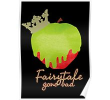 Fairytale Gone Bad Poster