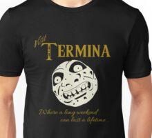 Visit Termina! Unisex T-Shirt