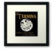 Visit Termina! Framed Print