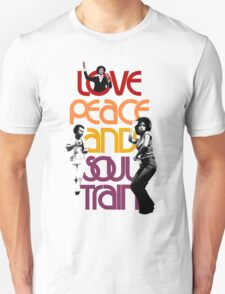 LOVE PEACE AND SOUL TRAIN T-Shirt