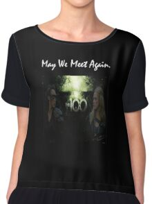 May We Meet Again - The 100 Chiffon Top