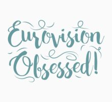 Eurovision obsessed! Baby Tee
