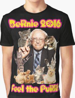 Bernie 2016 Feel the Purr! Graphic T-Shirt