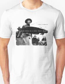 Sylvia Pankhurst - I would rather be a Rebel than a Slave Unisex T-Shirt