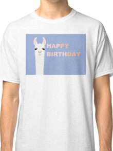 HAPPY BIRTHDAY LLAMA Classic T-Shirt