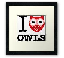 I love owls Framed Print