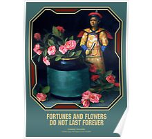 Chinese Proverb Fortunes and Flowers Poster
