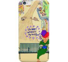 Oh Dear, Where's My Bus Fare iPhone Case/Skin