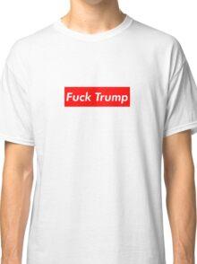 Fuck Trump Classic T-Shirt