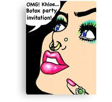 Kardashian botox party time Canvas Print