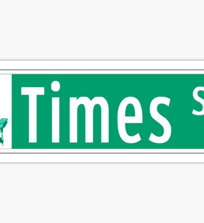 Times Sq (with Statue of Liberty), Street Sign, NYC Sticker