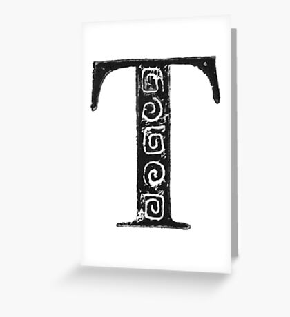 Serif Stamp Type - Letter T Greeting Card