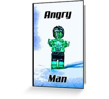 Angry Man! Greeting Card