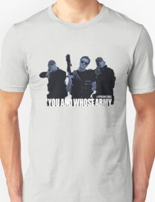 """Primeval- """"You And Whose Army?"""" Unisex T-Shirt"""