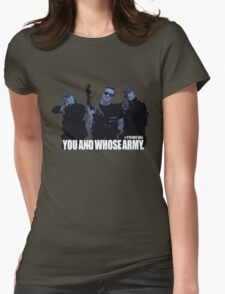 "Primeval- ""You And Whose Army?"" Womens Fitted T-Shirt"