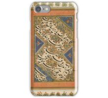 A CALLIGRAPHIC ALBUM PAGE BY MUHAMMAD HUSSEIN AL-KASHMIRI ZARRIN QALAM (THE GOLDEN PEN), MUGHAL INDIA, FIRST HALF 17TH CENTURY iPhone Case/Skin