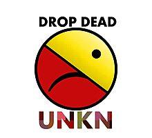 drop dead  Photographic Print