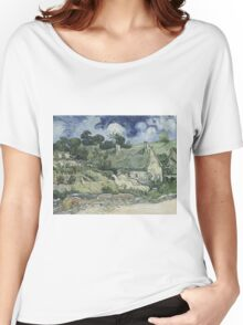 Vincent Van Gogh  Post- Impressionism Oil Painting , Thatched Cottages at Cordeville, 1890 Women's Relaxed Fit T-Shirt