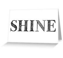 Serif Stamp Type - Shine Greeting Card
