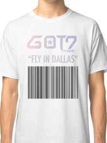 GOT FLY in DALLAS Classic T-Shirt