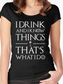 Drink and know things Women's Fitted Scoop T-Shirt