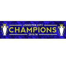 Leicester City 2015/16 Champions Photographic Print