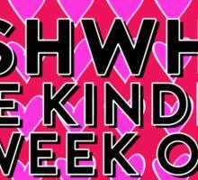GISHWHES - The Kindest Week Of The Year (Dark Pink) Sticker