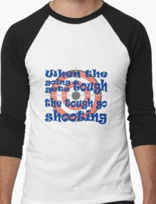 Get Your Gun, Go Shooting, Shoot Bullseye Targets. Men's Baseball ¾ T-Shirt
