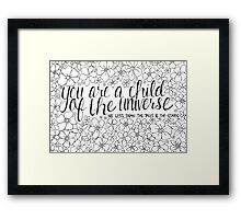 Child of the Universe - Black and White Framed Print