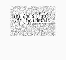 Child of the Universe - Black and White Unisex T-Shirt