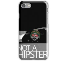 OG Tee - NOT A HIPSTER iPhone Case/Skin