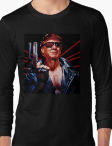 Terminator Trump Long Sleeve T-Shirt