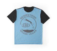 RESPEKTIERE LEBEN - WERDE VEGAN Graphic T-Shirt