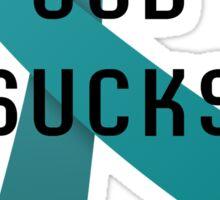 OCD Sucks.  Sticker