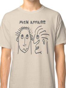 Men Affairs - mate, friends, funny,  men talking Classic T-Shirt