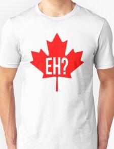 Canadian, eh? T-Shirt