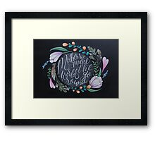 Mothers make the world go 'round Framed Print